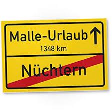 Malle Urlaub Kunststoff Schild Ortsschild 30 X 20 Cm Lustige