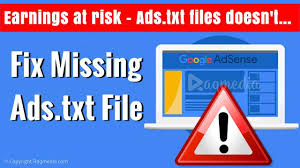 how to fix missing ads txt file notification in adsense