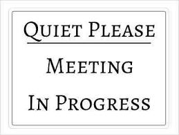 Meeting In Progress Quiet Please Home Office Door Notice Hanging