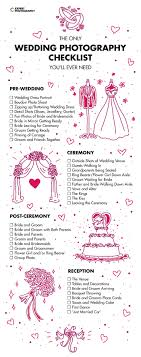 what you need for a wedding checklist the only wedding photography checklist youll ever need shot list