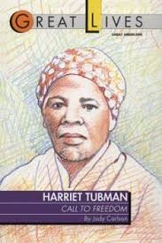 Harriet Tubman: Call to Freedom Great... book by Judy Carlson