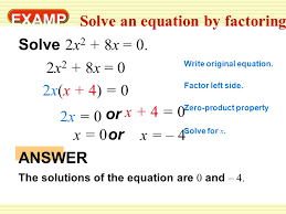 examp le 3 solve an equation by factoring solve 2x 2 8x 0