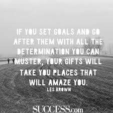 Goal Quotes 100 Motivational Quotes About Successful Goal Setting SUCCESS 7