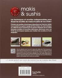 Le Cours De Cuisine Makis Sushis 10 Techniques En Vidéo 33