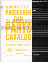 2010 crown victoria grand marquis wiring diagram manual original 2010 crown victoria grand marquis and mks parts book original ford lincoln mercury
