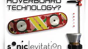 Real Working Hoverboard Ultrasonic Levitation Machine Learn The Science Of Gravity By