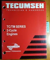Tecumseh Tc Tm Series 2 Cycle Engine Technician Handbook Service Manual 694782