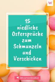 30 sprüche zum downloaden und teilen. Osterspruche Die Schonsten Ostergrusse Zum Nachlesen Osterspruche Spruche Ostern Ostern Zitate