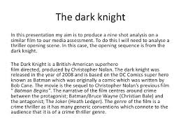 shot film analysis the dark knight  the dark knight
