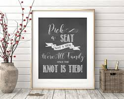 Chalkboard Seating Chart Wedding Signs Printable Pick A Seat Not A Side We Are All Family Once The Knot Is Tied Item 103