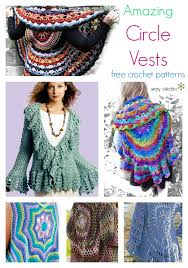 Crochet Circular Vest Pattern Free Unique 48 Amazing Free Circle Vest Crochet Patterns Simply Collectible