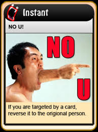 No u the ultimate reverse card bossfight. No U Card 4chan Drinking Game Cards Know Your Meme