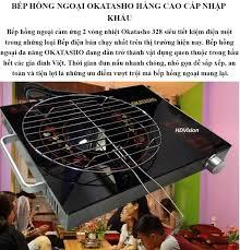 Bếp Hồng Ngoại Nhật Bản Cao Cấp Bếp Hồng Ngoại Cảm Ứng Okatasho. Chất Liệu  Cao Cấp Nhiều Chức Năng Cảm Ứng Tiết Kiệm Điện Tối Đa. Bảo Hành Toàn Quốc.