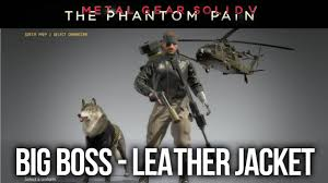 metal gear solid 5 the phantom pain leather jacket uniform unlock and gameplay you