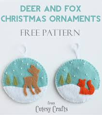 Felt Christmas Ornament Patterns Inspiration Deer And Fox Felt Christmas Ornaments Cutesy Crafts