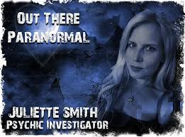 Juliette Smith   Out There Paranormal