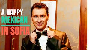 Señor Carlos Arellano, A Proud Mexican In Bulgaria