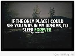 You In My Dreams Quotes Best Of See You In My Dreams Quote