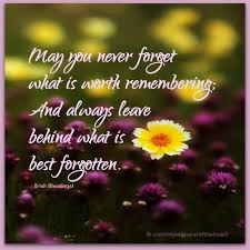 Beautiful Pictures With Quotes To Share On Faceboo Best Of Never Forget What Is Worth Remembering Life Quotes Quotes Positive