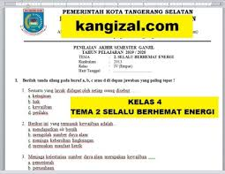 Maksud mempelajari tata hukum indonesia adalah untuk mengetahui perbuatan atau tindakan manakah yang dibenarkan menurut hukum dan perbuatan manakah yang bertentangan dengan hukum. Soal Uas Pas Pat Ukk Kelas 4 Tema 2 Kurikulum 2013 Terbaru 2019 2020 Kang Izal Blog