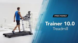 The Trainer 10 0 Treadmill By Proform