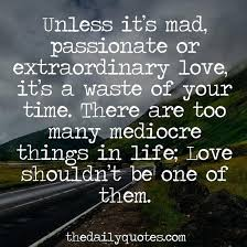 Love And Passion Quotes Impressive Mad For Love Quotes Feat To Create Cool Sad Angry Love Quotes For