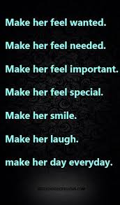 Quotes To Make Her Smile Amazing Make Her Feel Wanted Make Her Feel Needed Make Her Feel Important