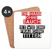 Sprüche Mann Ohne Bauch Spruch Witzig Lustig Untersetzer 4er Set