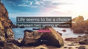 """To Quote Quotefancy Answers Be Sharyn - """"life """" Two Seems A Wallpapers Wrong Choice Between Mccrumb 7"""