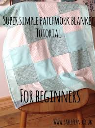 Best 25+ Sewing projects for beginners ideas on Pinterest | Sewing ... & Patchwork blanket sewing tutorial - a simple sew for beginners Adamdwight.com