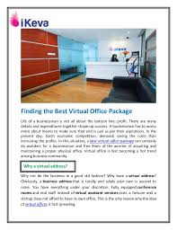 finding the best virtual office package life of a businessman is not all about the bottom best virtual office