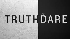 Truth Or Dares Truth Or Dares Under Fontanacountryinn Com