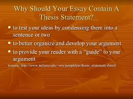 what is a thesis statement   3 why should your essay contain a thesis