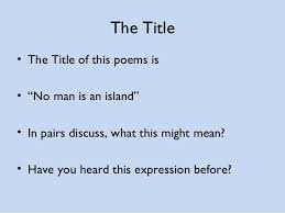 effective essay tips about no man is an island essay john donne no man is an island essay oh baby baby 4 d