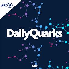 DailyQuarks – Dein täglicher Wissenspodcast