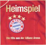 Heimspiel: Die Hits Aus der Allianz Arena