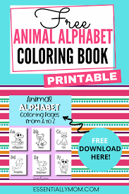 This alphabet coloring page would be a great tool to get your kid to strengthen his association he can easily learn how to write lower case alphabets as he colors the images in each block and. Printable Animal Alphabet Coloring Pages Essentially Mom