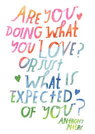 Do What You Love Quotes Cool Words For The Day No 48 Quotes Words Pinterest Lisa