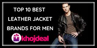 top 10 best leather jacket brands for men in india