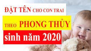 100 cách đặt tên cho con trai sinh năm 2020 theo Phong Thủy - YouTube