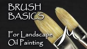 oil painting brushes for landscape painting brush basics explained you