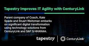 Centurylink Tapestry Drives Improved Agility Leveraging