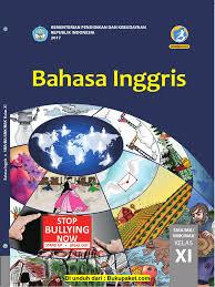 Kunci jawaban bahasa indonesia kelas xi kunci jawaban bahasa indonesia kelas xi halaman 85 revisi 2017 1 kerjakanlah latihan berikut sesuai dengan instruksinya. Buku Siswa Kelas 11 Bahasa Inggris Bahasa Indonesia Linguistik