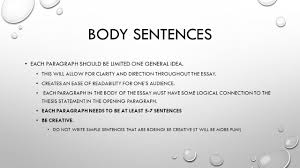 writing an informative essay ppt  body sentences each paragraph should be limited one general idea