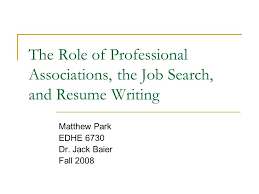 The Role Of Professional Associations The Job Search And Resume