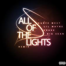 """ALL OF THE LIGHTS REMIX"""""""