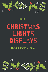 Holt Road Apex Nc Christmas Lights 2019 Christmas Light Displays In Raleigh Nc Everything