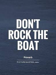 Boat Quotes Impressive Don't Rock The Boat Picture Quotes