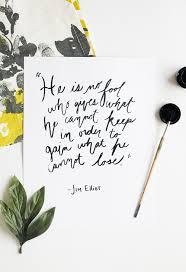 Jim Elliot Quotes 30 Wonderful The Life Of Jim Elliot In Honor Of Design