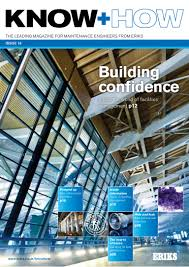 Facilities Design And Management Magazine Eriks Know How 16 Facilities Management